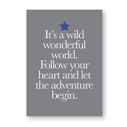 Its A Wild Wonderful World! (Blue)