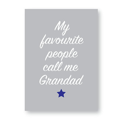 My Favourite People Call Me Grandad Sign