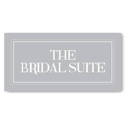 The Bridal Suite Room - Sign