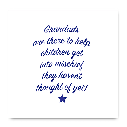 Granddads Are There To Help Children Get Into Mischief Card