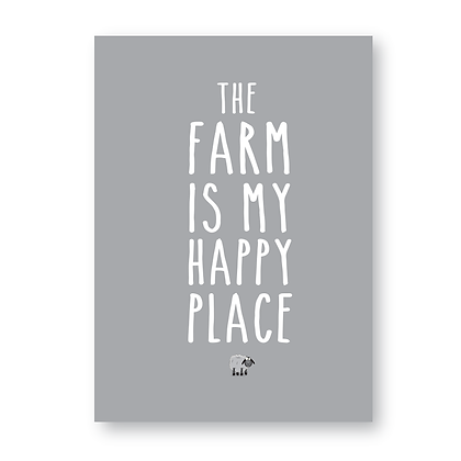 The Farm Is My Happy Place Print, Sign