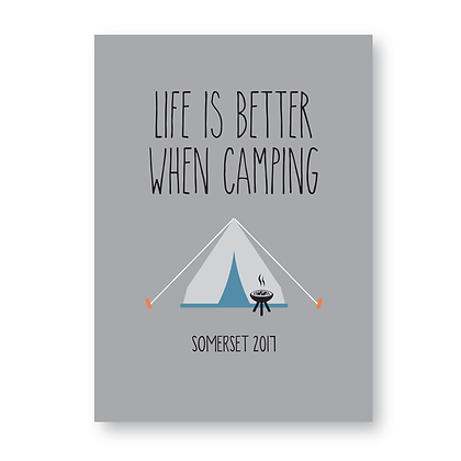 Life Is Better When Camping Sign, Print