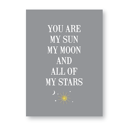 You Are My Sun My Moon And All Of My Stars Sign