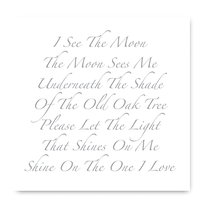 I See The Moon The Moon Sees Me Card