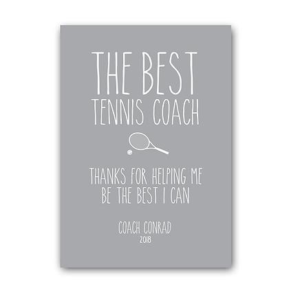 Tennis Coach Sign, The Best Tennis Coach Sign
