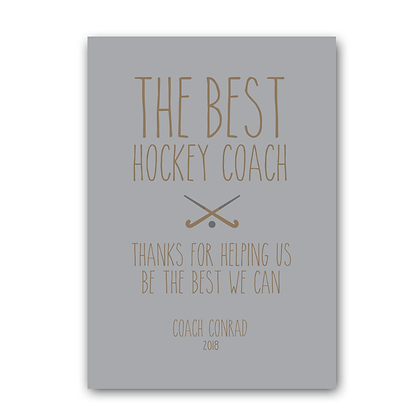 Hockey Coach Sign, The Best Hockey Coach Sign