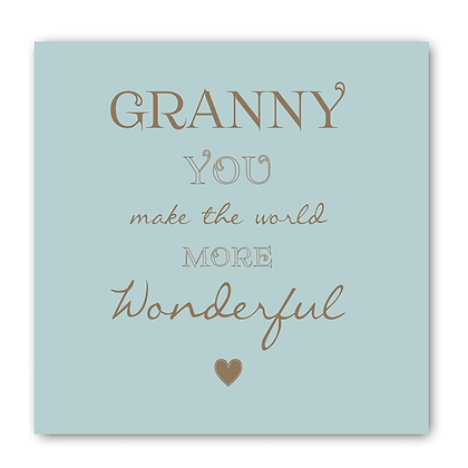 Granny You Make The World More Wonderful Card