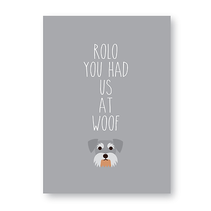 You Had Us At Woof Sign, Personalised Schnauzer  Dog Sign