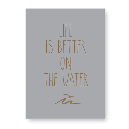 Life Is Better On The Water Sign, Sailing Sign