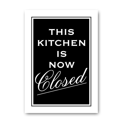 This kitchen is now closed