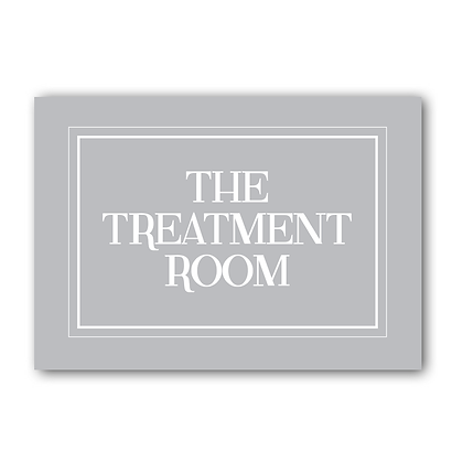 The Treatment Room! Sign Plaque