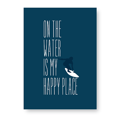 On The Water is My Happy Place Sign, Surfing Sign