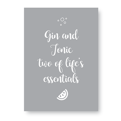 Gin & Tonic Two Of Lifes Essentials Sign