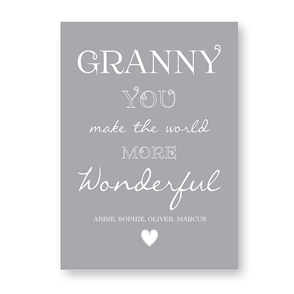 Granny You Make The World More Wonderful Sign,Granny Sign