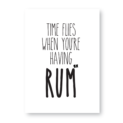 Time Flies When Your Having Rum Sign, Rum Sign