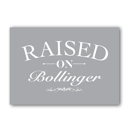Raised On Bollinger Sign