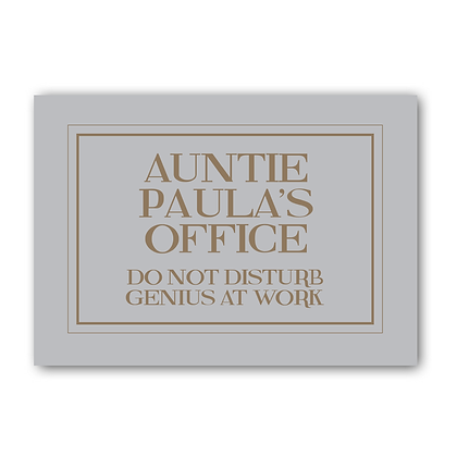 Auntie Paula's Office Genius At Work Sign, Auntie Sign, Office Sign
