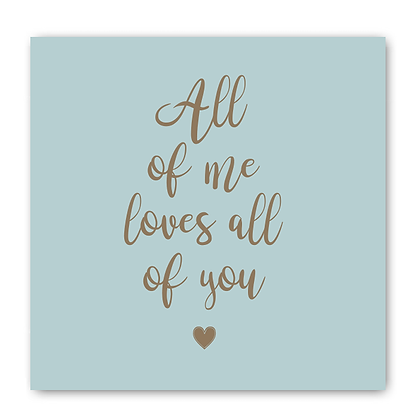 All Of Me Loves All Of You Card, Valentines, Wedding Card