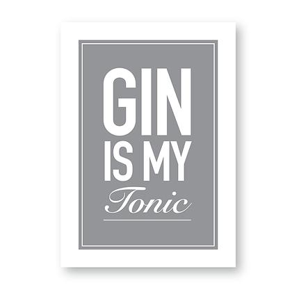 Gin Is My Tonic!