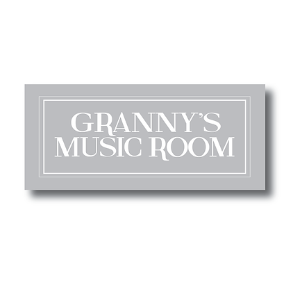 Grannys Music Room Sign Music Room Sign