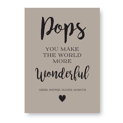 Pops You Make The World More Wonderul Sign
