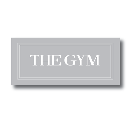 The Gym!  Room - Sign