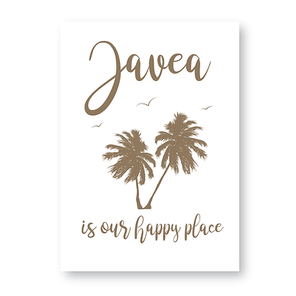 Javea Is Our Happy Place, Happy Place Sign
