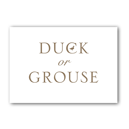 Duck or Grouse Sign