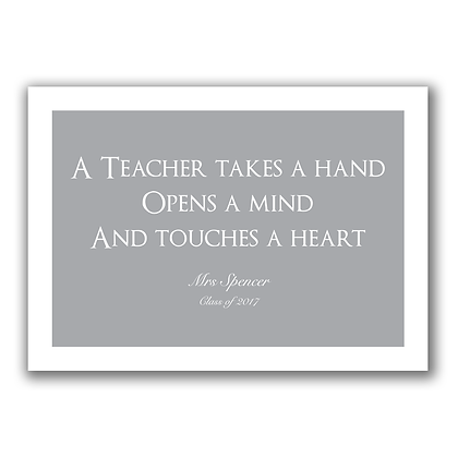 A Teacher Takes A Hand Teacher Sign,Print