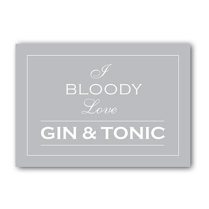 I Bloody Love Gin & Tonic