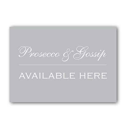 Prosecco & Gossip Available Here