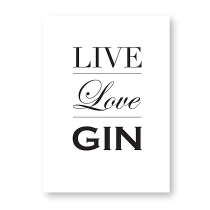Live Love Gin! Gin Sign