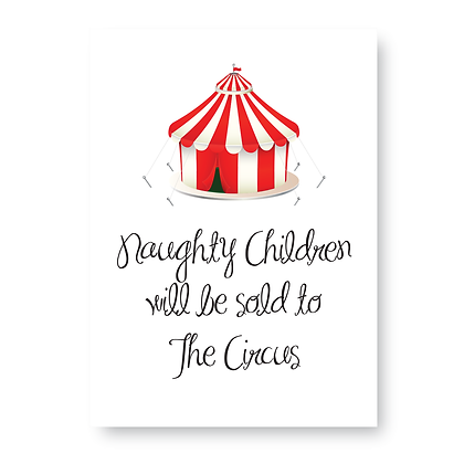 Naughty Children Will Be Sold To The Circus!