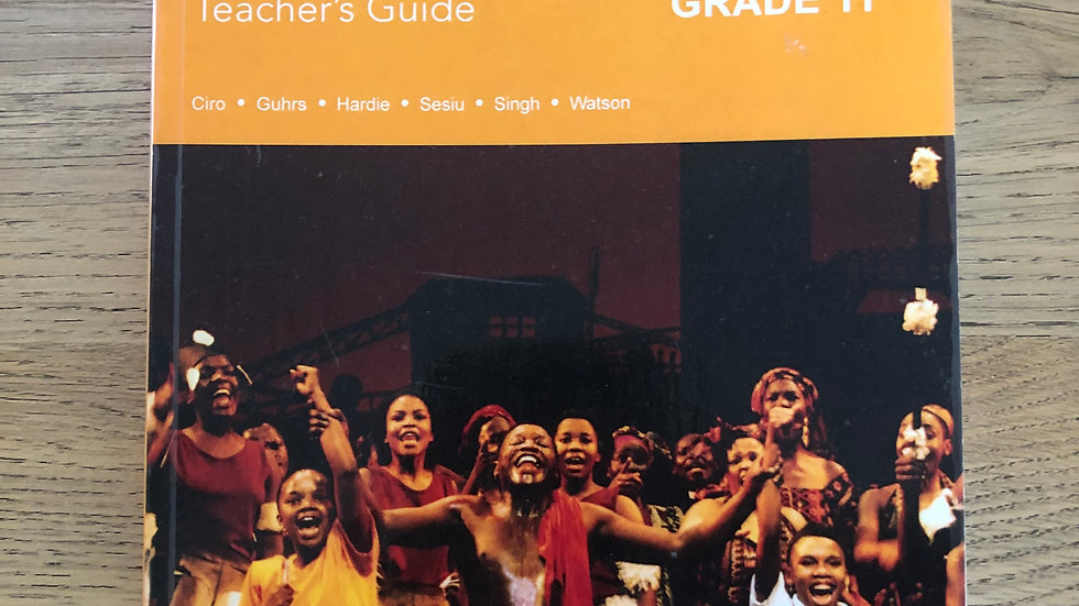 Grade 11 Dramatic Arts Teacher's Guide