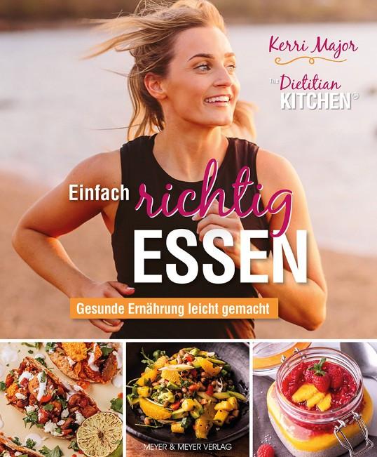 Cover Einfach richtig essen Copyright Meyer & Meyer Fachverlag & Buchhandel GmbH