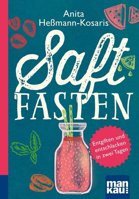 Cover Saftfasten - © 2018 Mankau Verlag GmbH