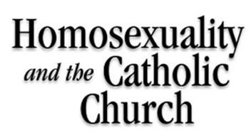 """The Homosexuality and the Catholic Church."""