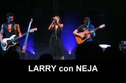 LARRY con NEJA