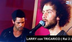 LARRY con TRICARICO