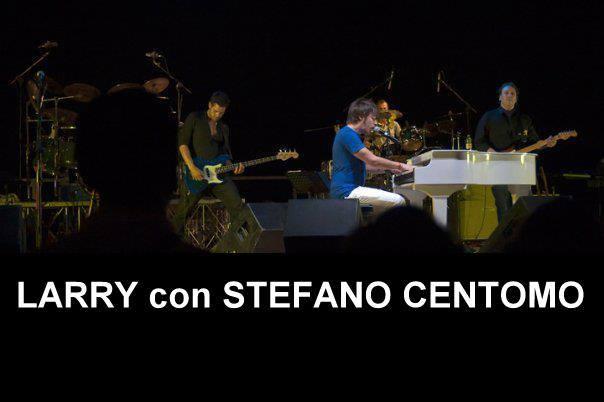 LARRY con  STEFANO CENTOMO