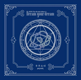 우주소녀 (WJSN) [Dream Your Dream]