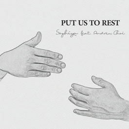 Sophiya - Put Us to Rest (Feat. Andrew Choi)