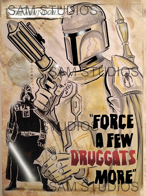 Star Wars - For a Few Druggats More