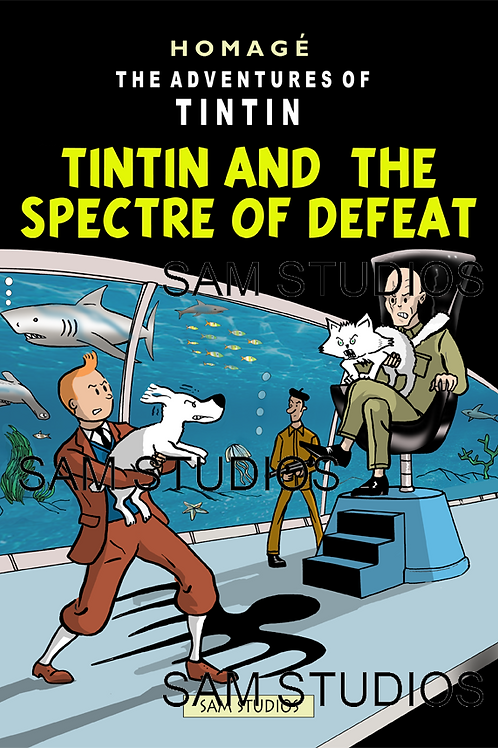 Tintin - Spectre of Defeat
