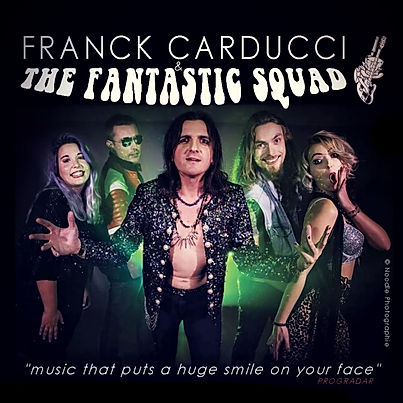 Franck Carducci & the Fantastic Squad