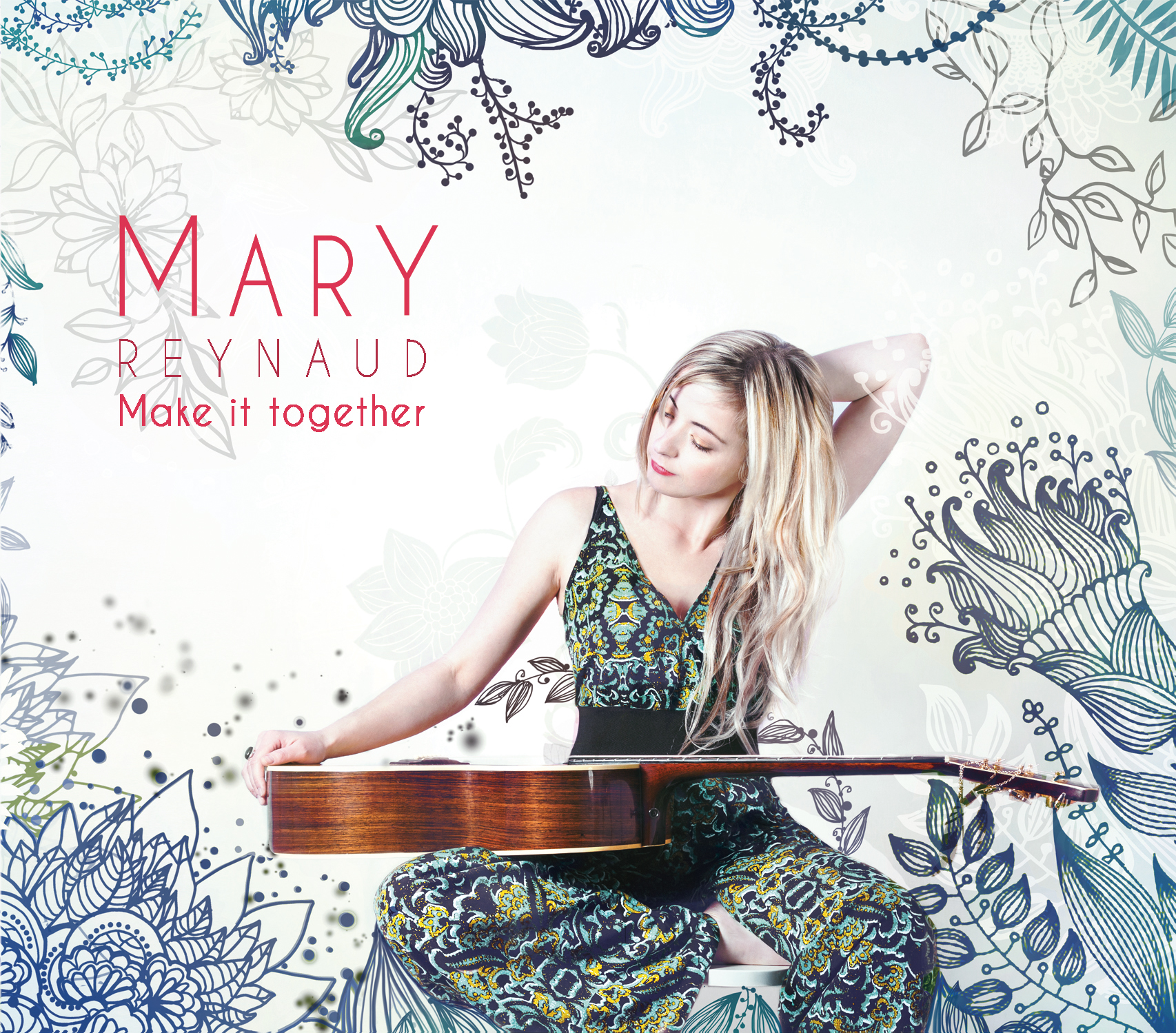 Mary Reynaud - EP Make it together