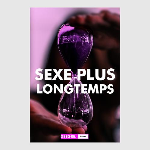 SEXE PLUS LONGTEMPS