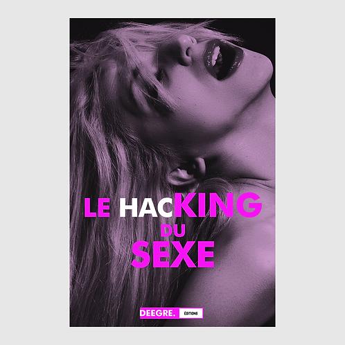 LE HACKING DU SEXE