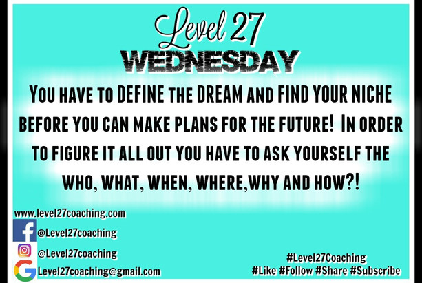 L27: Define your DREAM and Find your NICHE!!