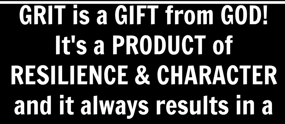 Motivational Monday: What's G.R.I.T. Got to Do Wit It?